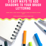 3 Easy Ways to Add Shadows to Your Brush Lettering